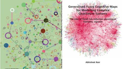 PhD Defence Abhishek Nair | Generalised fuzzy cognitive maps for modelling complex qualitative systems - the case of flood risk reduction planning in Kampala, Uganda